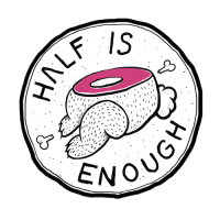 Half Is Enough
